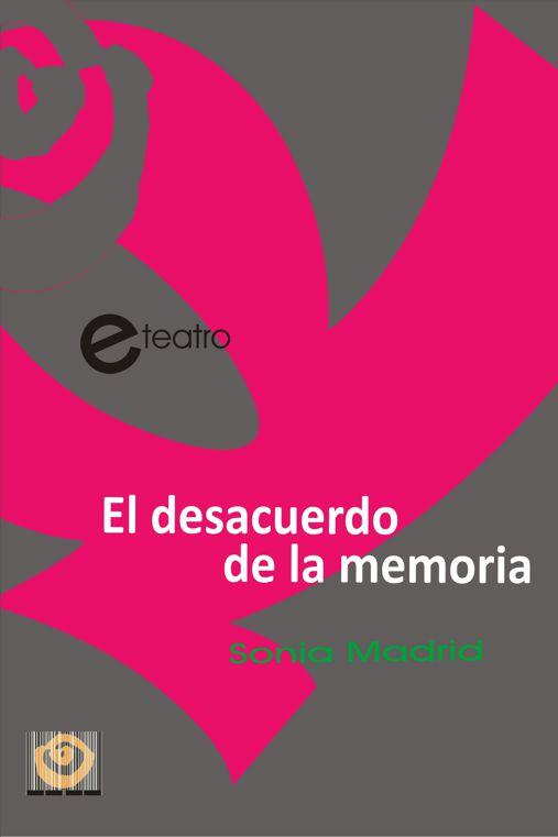 EL DESACUERDO DE LA MEMORIA