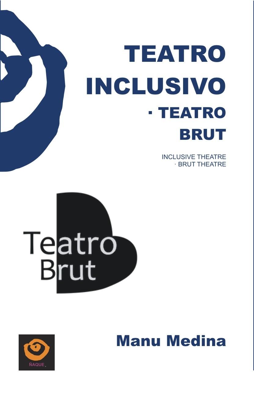 TEATRO INCLUSIVO · TEATRO BRUT