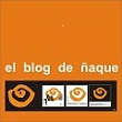 El blog de ÑAQUE