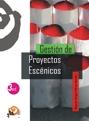 GESTIÓN DE PROYECTOS ESCÉNICOS