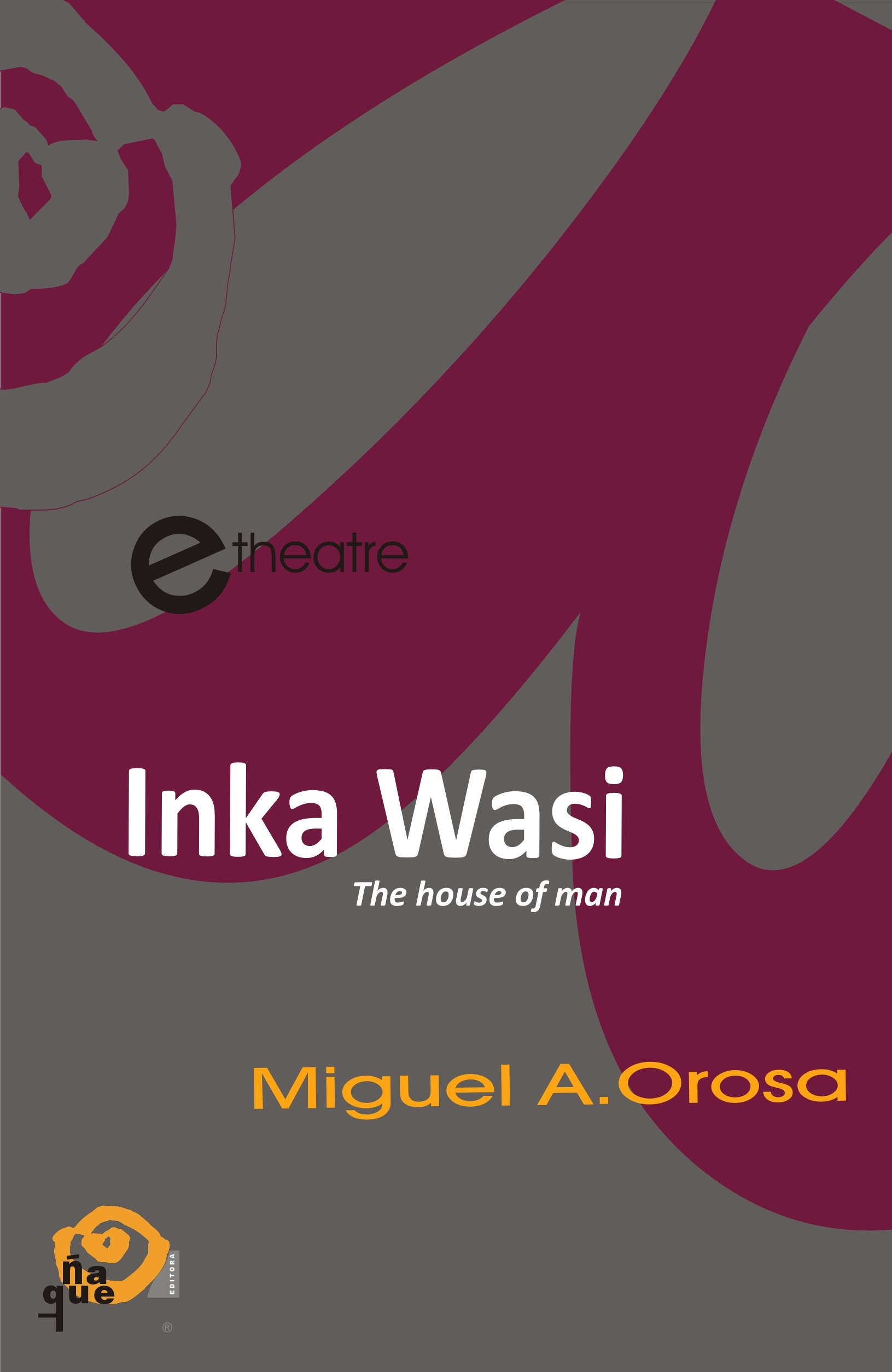 INKA WASI -english version-