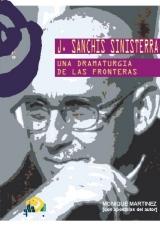 J. S. S. UNA DRAMATURGIA DE LAS FRONTERAS