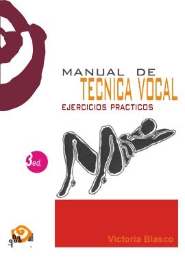 MANUAL DE TÉCNICA VOCAL