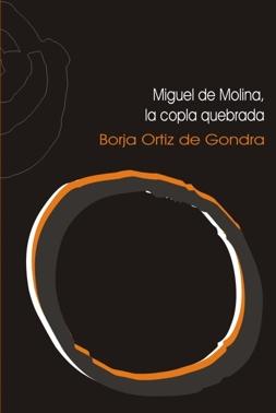 MIGUEL DE MOLINA, LA COPLA QUEBRADA