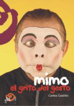 MIMO, EL GRITO DEL GESTO