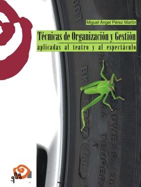 TÉCNICAS DE ORGANIZACIÓN Y GESTIÓN