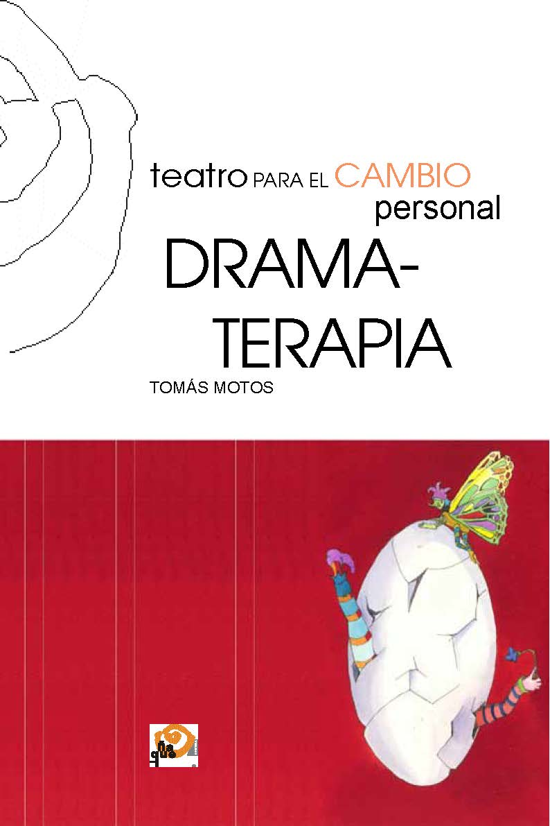 TEATRO PARA EL CAMBIO PERSONAL. DRAMATERAPIA